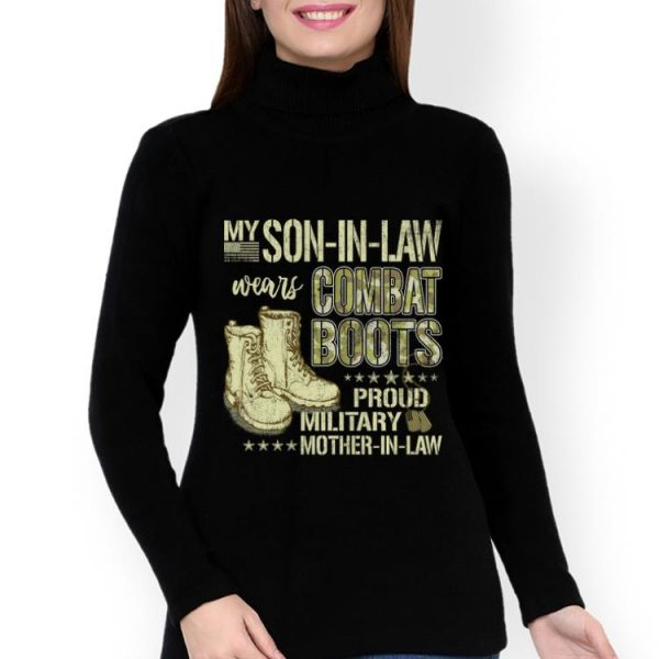 Official My Son In Law Wears Combat Boots Army Mother In Law shirts