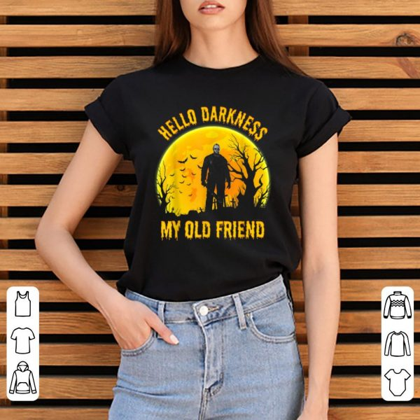 Original Hello Darkness My Old Friend Michael Myers shirt
