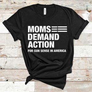 Original Mons Demand Action For Gun Sense In America shirt