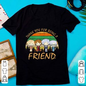 Original Thank You For Being A Friend Golden Girls Vintage shirt