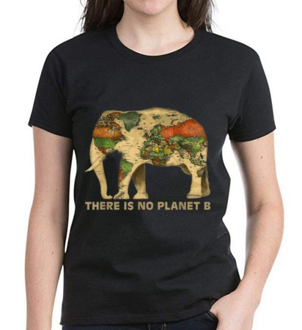 Original There Is No Planet B Elephant Map shirt