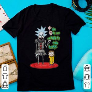 Original We All Set Schwifty Down Here - Rick And Morty Pennywise shirt