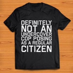 Premium Definitely Not A Cop Halloween Costume Funny shirt