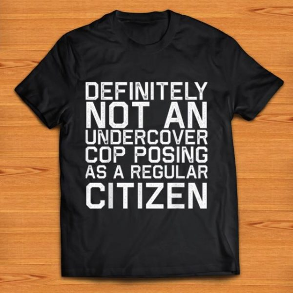 Premium Definitely Not A Cop Halloween Costume Funny shirt