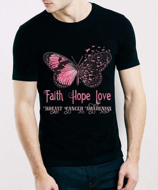 Premium Faith Hope Love Pink Butterfly Breast Cancer Awareness shirt