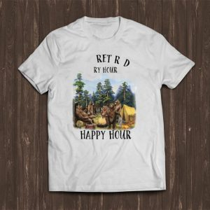 Premium I'm Retired Every Hour Is Happy Hour Bear shirt
