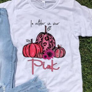 Premium In October We Wear Pink Pumpkin Breast Cancer Halloween shirt