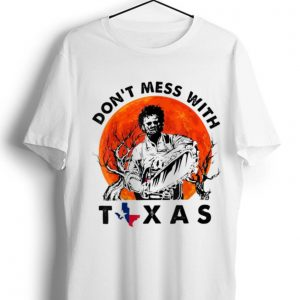Premium Leatherface Don't Mess With Vintage Texas Halloween Sunset shirt