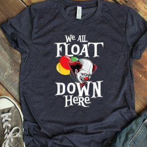 Premium We All Float Down Here Halloween Scary Clown Balloon shirt