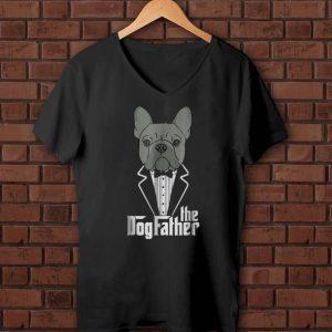Pretty The Dogfather French Bulldog shirts