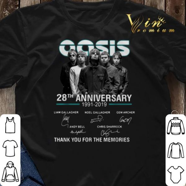 Thank you for the memories Oasis 28th anniversary 1991-2019 shirt