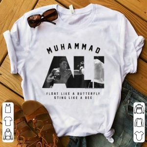 Top Muhammad Ali Float Like A Butterfly Sting Like A Bee shirt