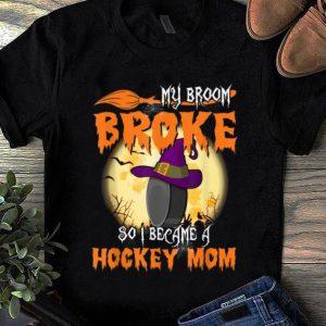 Top My Broom Broke So I Became A Hockey Mom Halloween Gift shirt