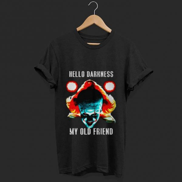 Top hello darkness my old friend pennywise shirt