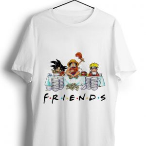 Awesome Luffy Naruto Songoku Friends shirt