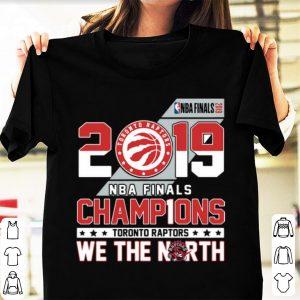 Awesome Toronto Raptors 2019 NBA Finals champ1ons we the north shirt