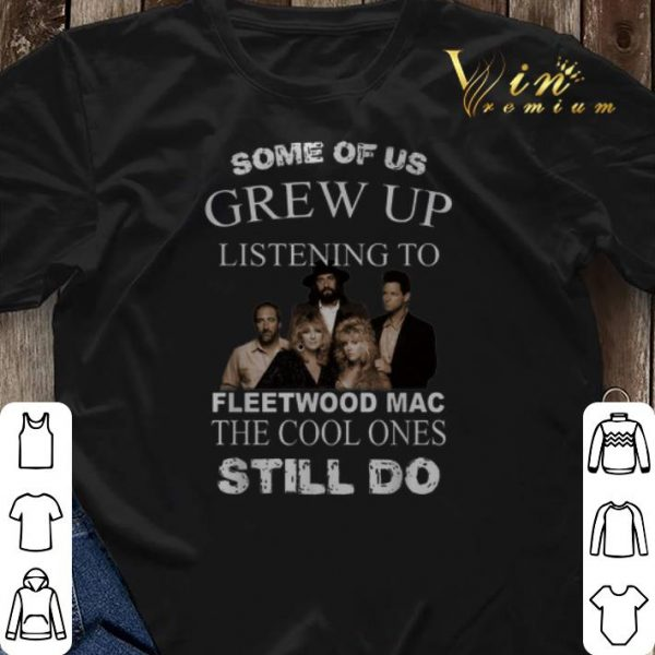 Fleetwood Mac Some of us grew up listening to the cool ones shirt sweater