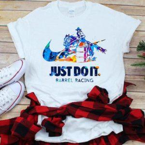 Hot Barrel Racing Nike Just Do It shirt