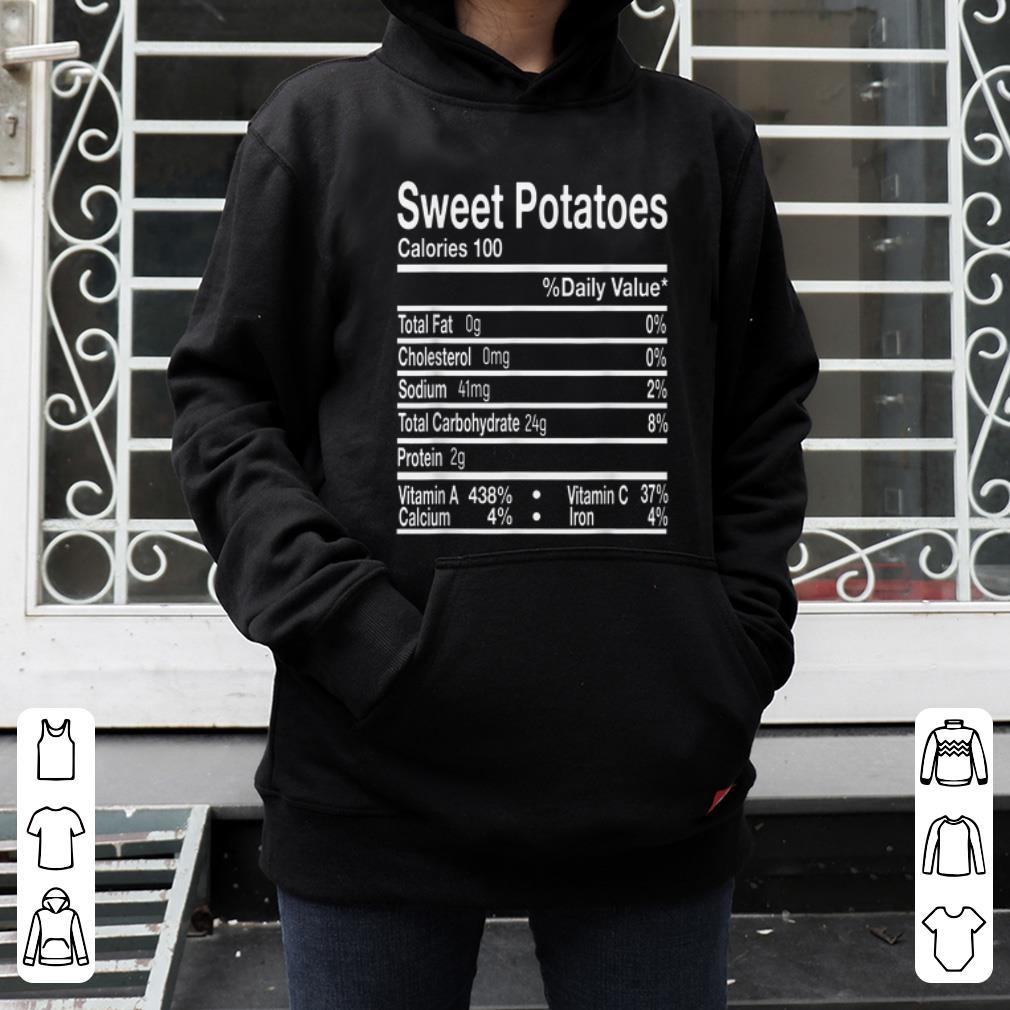 Hot Funny Sweet Potatoes Nutrition Facts Thanksgiving Costume shirt 4 - Hot Funny Sweet Potatoes Nutrition Facts Thanksgiving Costume shirt