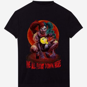 Hot Harley Quinn We All Float Down Here Pennywise shirt