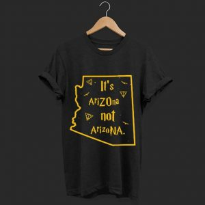 Hot Harry Porter It's Arizona not Arizona shirt