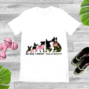 Hot Pug All Day I Dream About Boston shirt