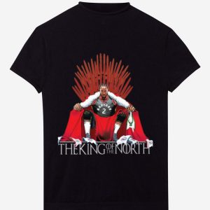 Hot The King Of The North Iron Throne Kawhi Leonard Toronto Raptors shirt
