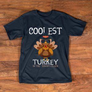 Nice Coolest Turkey In The Town's Flock Thanksgiving Turkey shirt