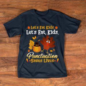 Nice Let's eat kids Funny Turkey Thanksgiving Teacher Kids shirt