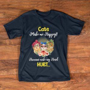 Official Cats Make Me Happy Humans Make My Head Hurt Flower shirt