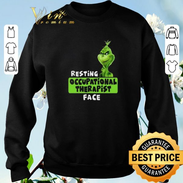 Official Grinch resting occupational therapist face shirt sweater