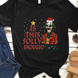 Official Is This Jolly Enough Santa Joker shirt