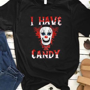 Original I Have Candy Scary Clown Costume - Creepy Mask shirt