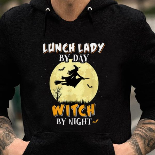 Original Lunch Lady By Day Witch By Night School Funny Gift shirt