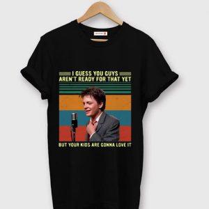 Original Michael J. Fox But Your Kids Gonna Love It Vintage shirt