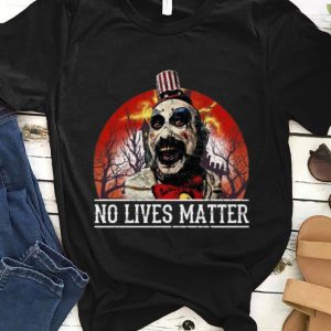 Original No Lives Matter Love Captain Spaulding Halloween shirt