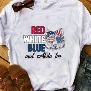 Premium American flag Red White Blue And Akita Too shirt