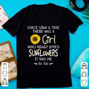 Premium Once Upon A Time There Was A Girl Who Really Loved Sunflower shirt