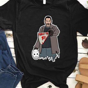 Pretty Halloween John Wick Friday The 13 shirt