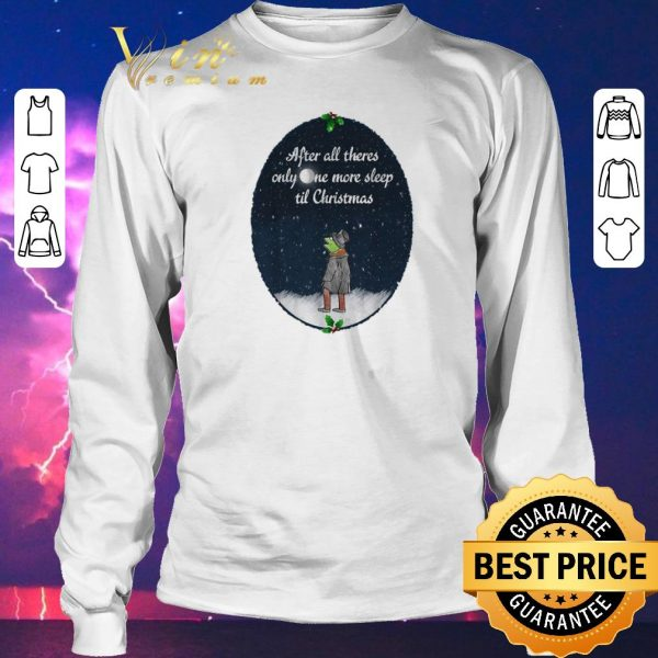 Awesome Kermit frog after all there's only one more sleep til Christmas shirt sweater