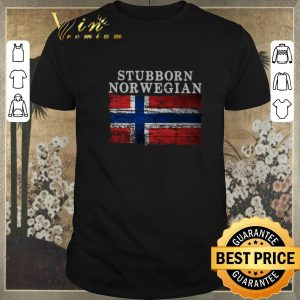 Awesome Stubborn Norwegian Flag of Norway shirt sweater