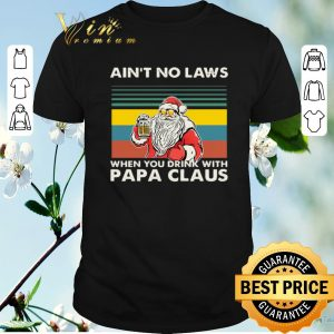 Funny Vintage Ain't no laws when you drink with papa claus shirt