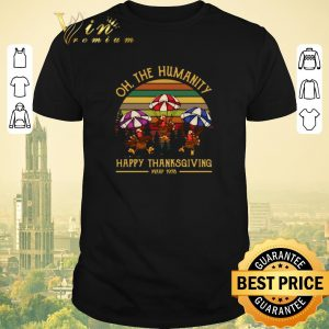 Funny Vintage Turkey oh the humanity happy thanksgiving wkrp 1978 shirt