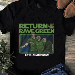 Great Return of the rave green 2019 champions shirt