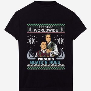 Great Step Brothers Prestige Worldwide Presents Boats 'n Hoes Ugly Christmas shirt