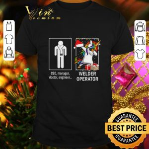 Hot Ceo manager doctor engineer and unicorn Welder Operator shirt