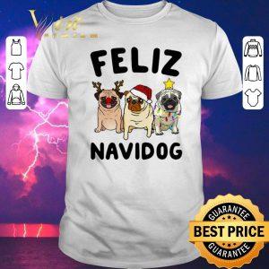 Hot Feliz Navidog Pug Christmas shirt sweater