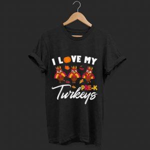 Hot I Love My Pre-K Turkeys Teacher Thanksgiving shirt