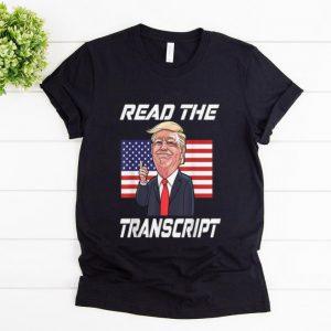Hot Read The Transcript Trump 2020 American Flag shirt