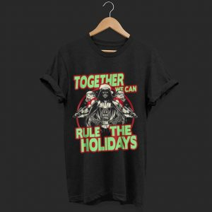 Hot Star Wars Together We Can Rule Holidays Christmas shirt